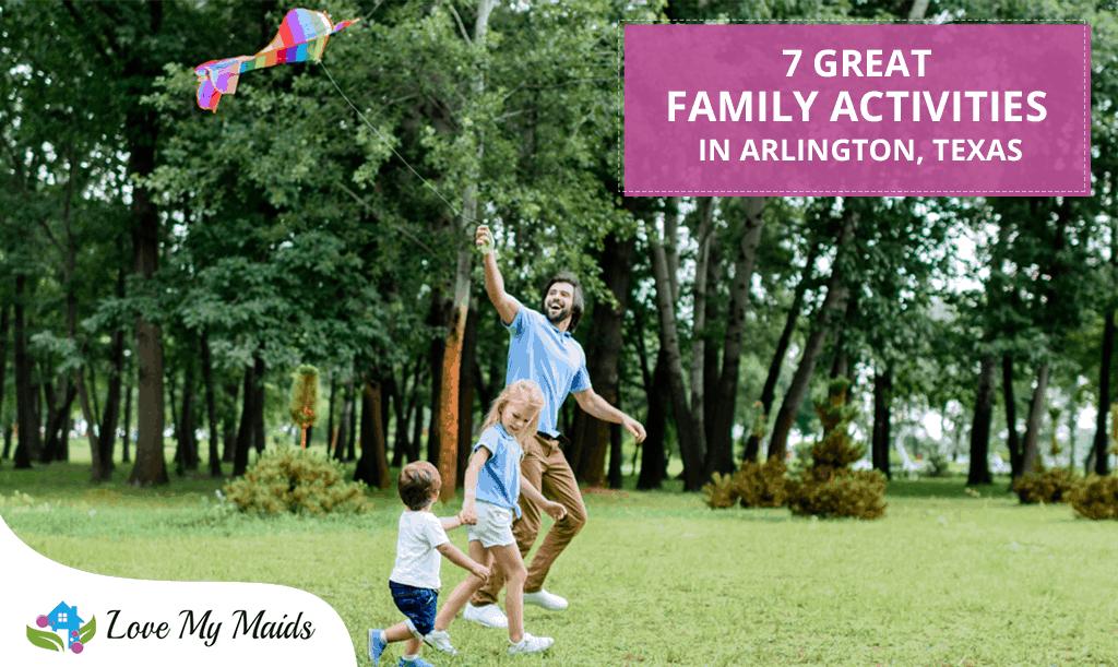 7 Great family activities in Arlington, Texas